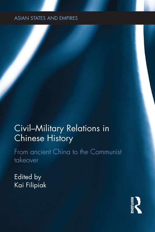 Civil-Military Relations in Chinese History