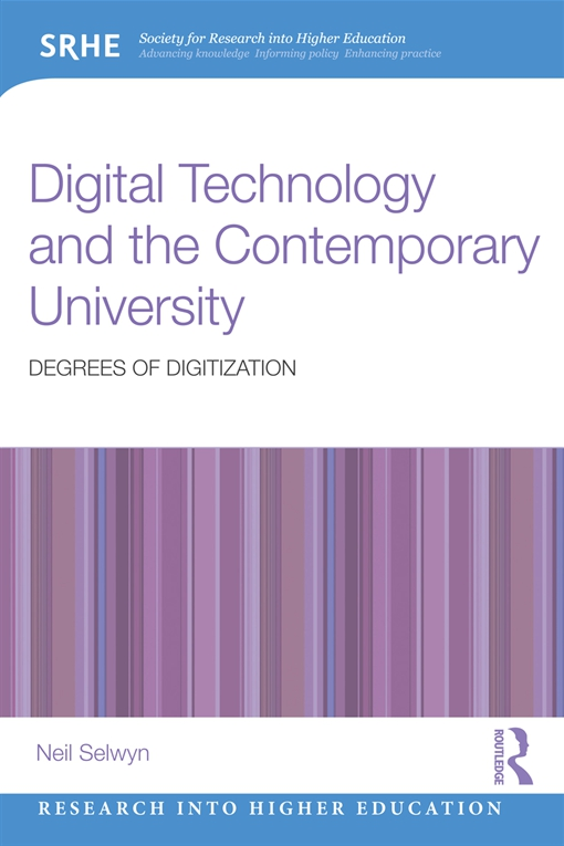Digital Technology and the Contemporary University