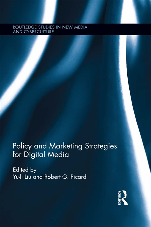 Policy and Marketing Strategies for Digital Media