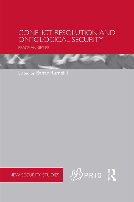 Conflict Resolution and Ontological Security