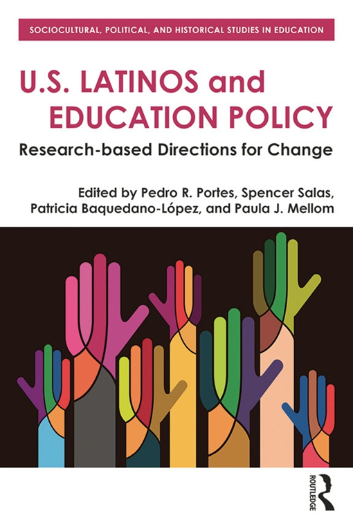 U.S. Latinos and Education Policy