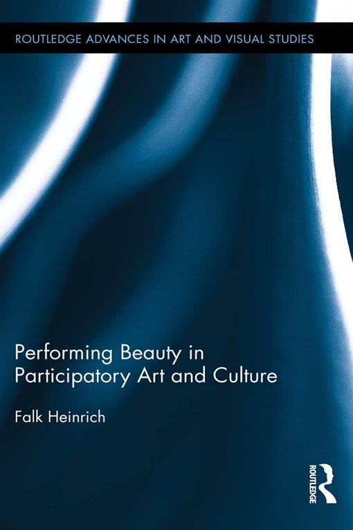 Performing Beauty in Participatory Art and Culture