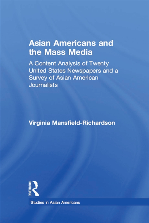 Asian Americans and the Mass Media
