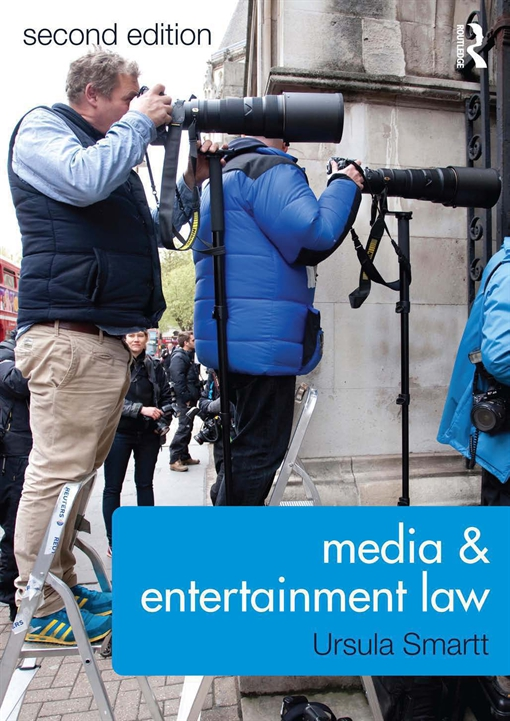 Media and Entertainment Law 2/e