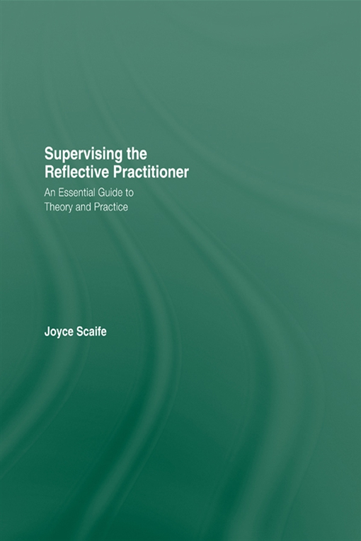 Supervising the Reflective Practitioner