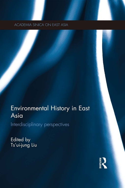Environmental History in East Asia