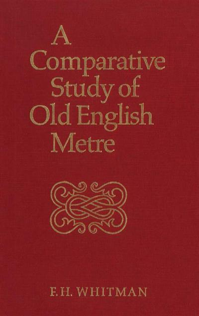 A Comparative Study of Old English Metre