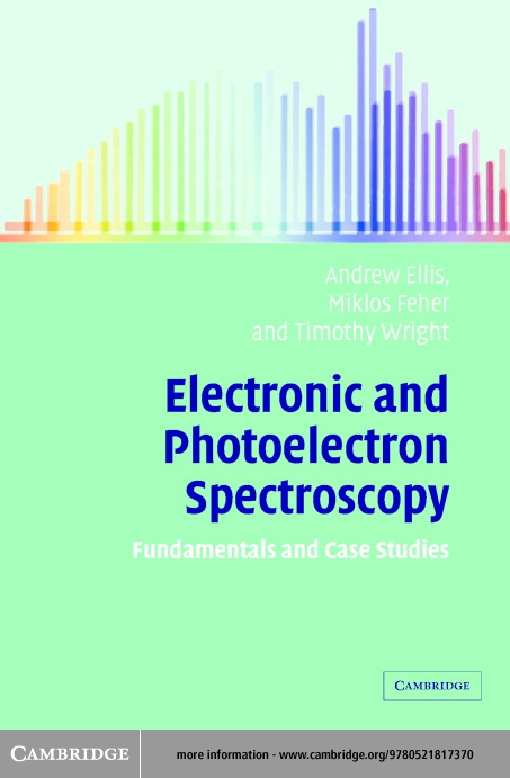 Electronic and Photoelectron Spectroscopy