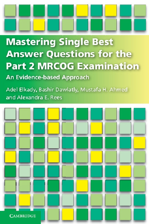 Mastering Single Best Answer Questions for the Part 2 MRCOG Examination