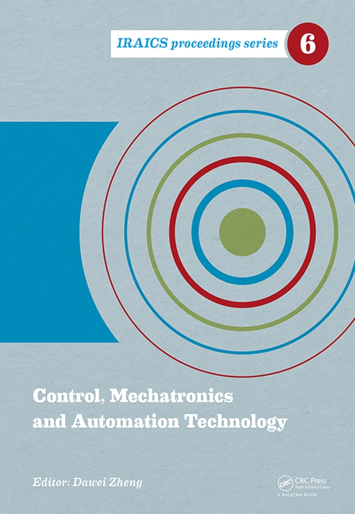 Control, Mechatronics and Automation Technology