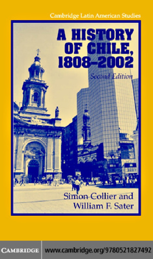 A History of Chile, 1808–2002