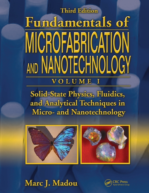 Solid-State Physics, Fluidics, and Analytical Techniques in Micro- and Nanotechnology