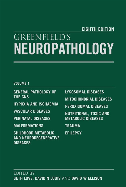 Greenfield's Neuropathology Eighth Edition 2-Volume Set