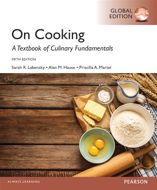On Cooking: A Textbook for Culinary Fundamentals, Global Edition