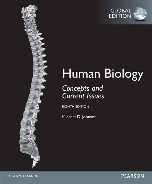 Human Biology: Concepts and Current Issues, Global Edition