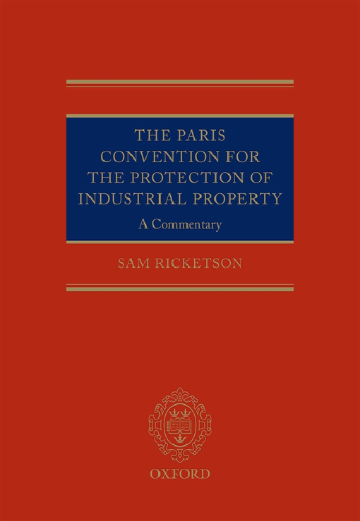 The Paris Convention for the Protection of Industrial Property