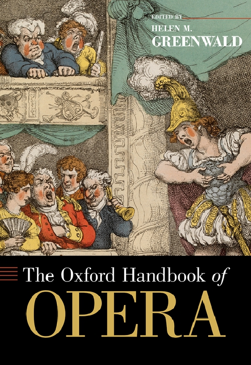 The Oxford Handbook of Opera