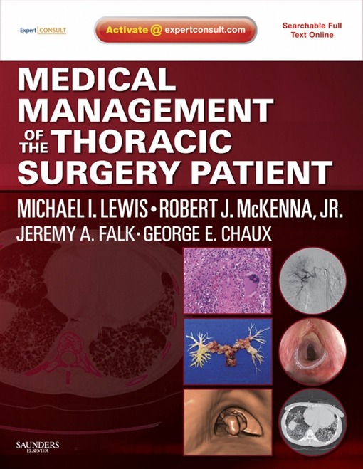 Medical Management of the Thoracic Surgery Patient E-Book
