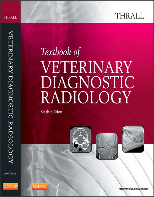 Textbook of Veterinary Diagnostic Radiology
