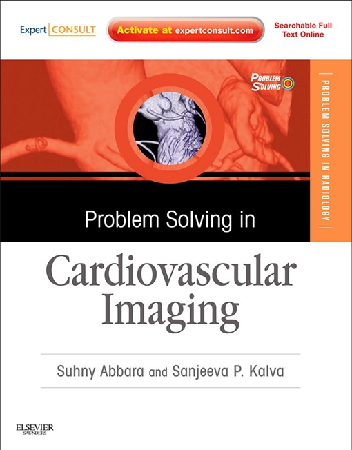 Problem Solving in Radiology: Cardiovascular Imaging E-Book