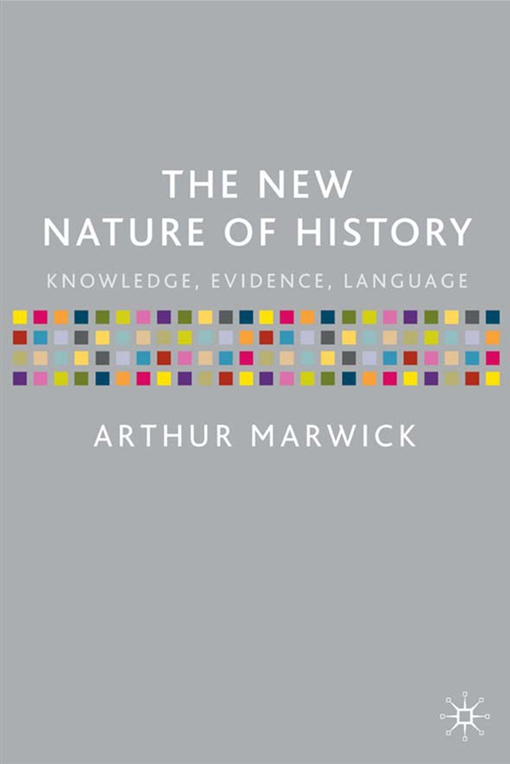 The New Nature of History