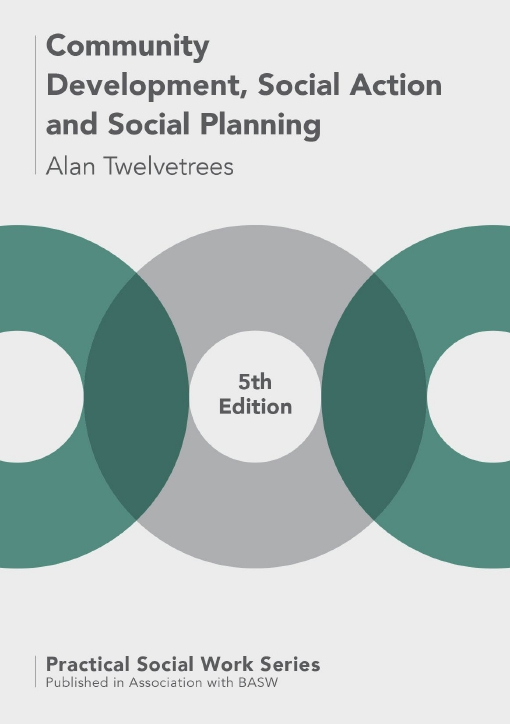 Community Development, Social Action and Social Planning