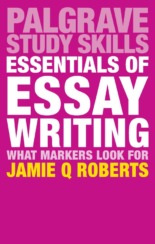 Essentials of Essay Writing