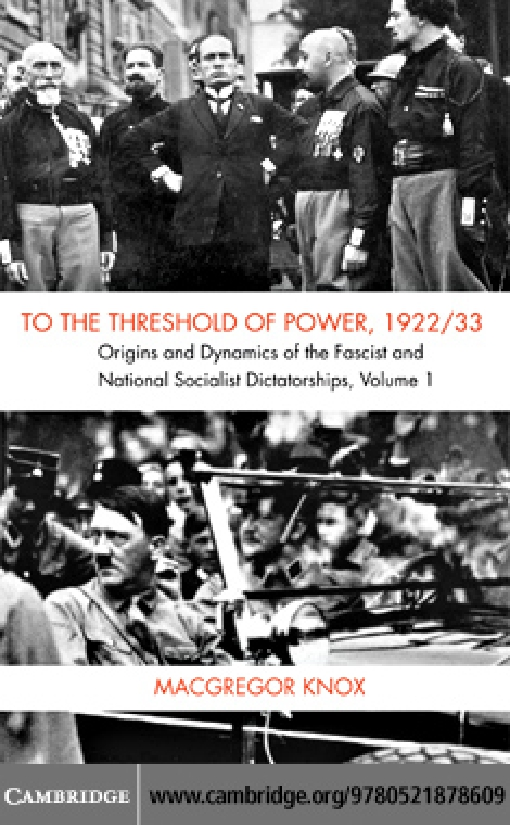 To the Threshold of Power, 1922/33: Volume 1