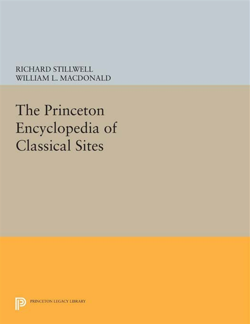 The Princeton Encyclopedia of Classical Sites