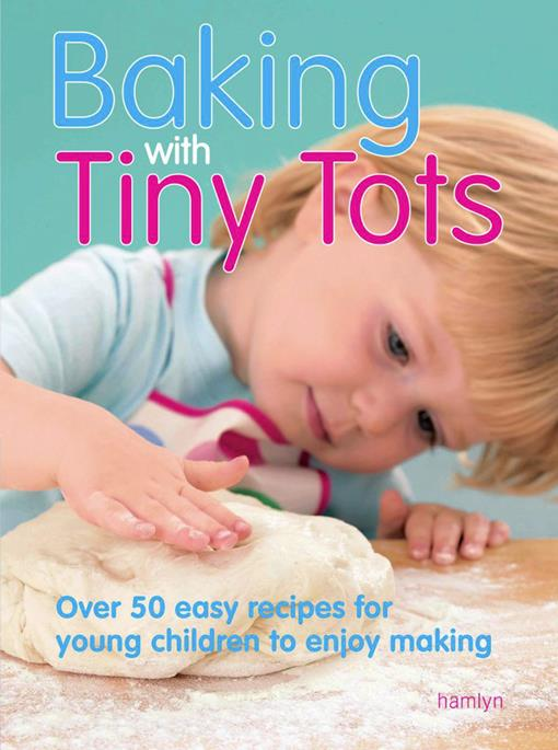 Baking With Tiny Tots