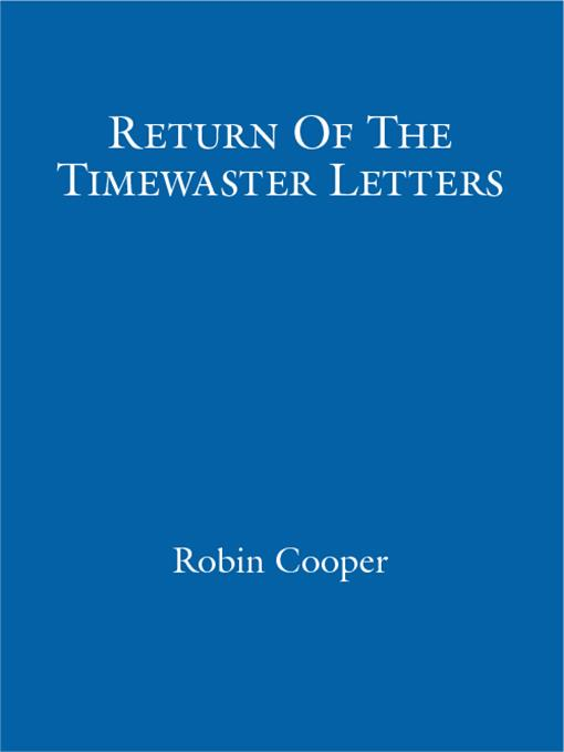 Return Of The Timewaster Letters