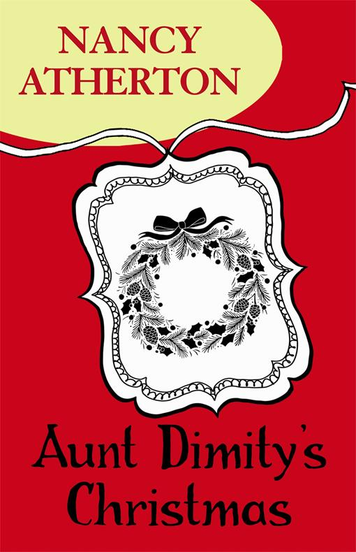 Aunt Dimity's Christmas (Aunt Dimity Mysteries, Book 5)