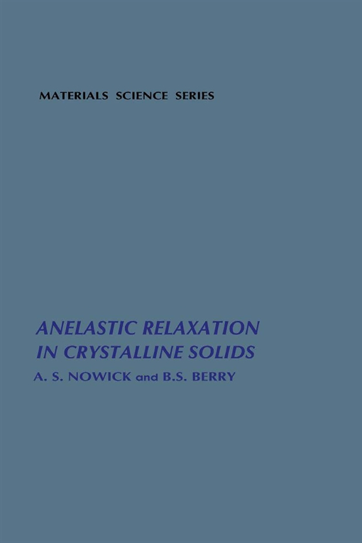 Anelastic Relaxation In Crystalline Solids