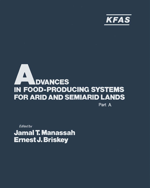 Advances in Food-Producing Systems For Arid and Semiarid Lands Part A
