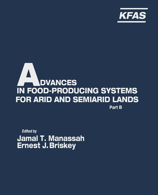 Advances in Food-Producing Systems For Arid and Semiarid Lands Part B