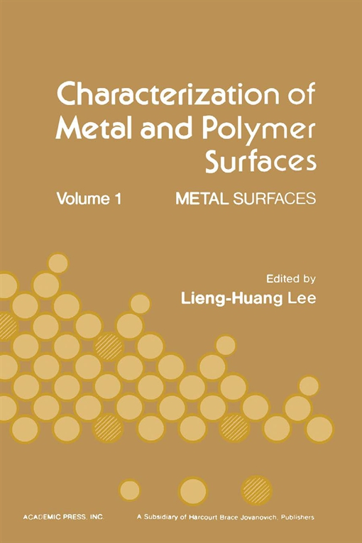 Characterization of Metal and Polymer Surfaces V1
