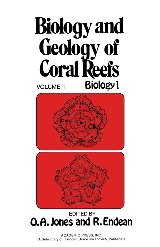 Biology and Geology of Coral Reefs V2