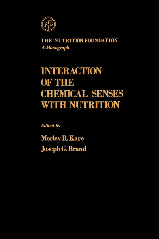 Interaction of The Chemical Senses With Nutrition