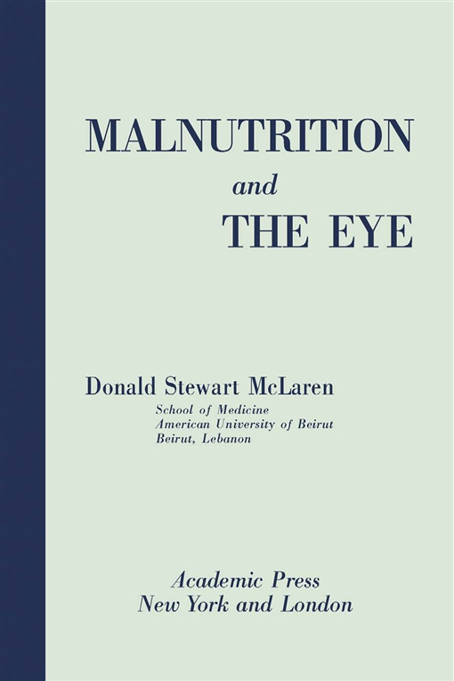 Malnutrition and the Eye