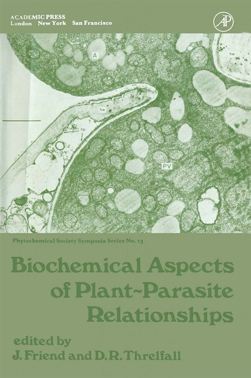 Biochemical Aspects of Plant-Parasite Relationships