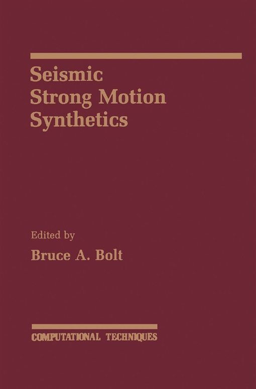 Seismic Strong Motion Synthetics