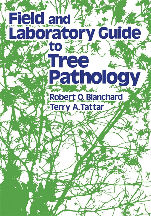 Field and Laboratory Guide to Tree Pathology