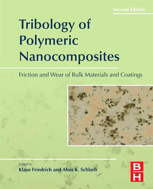 Tribology of Polymeric Nanocomposites