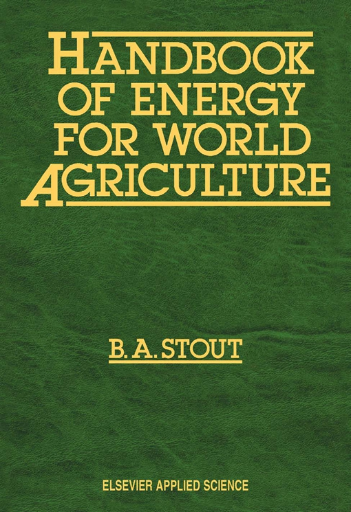 Handbook of Energy for World Agriculture