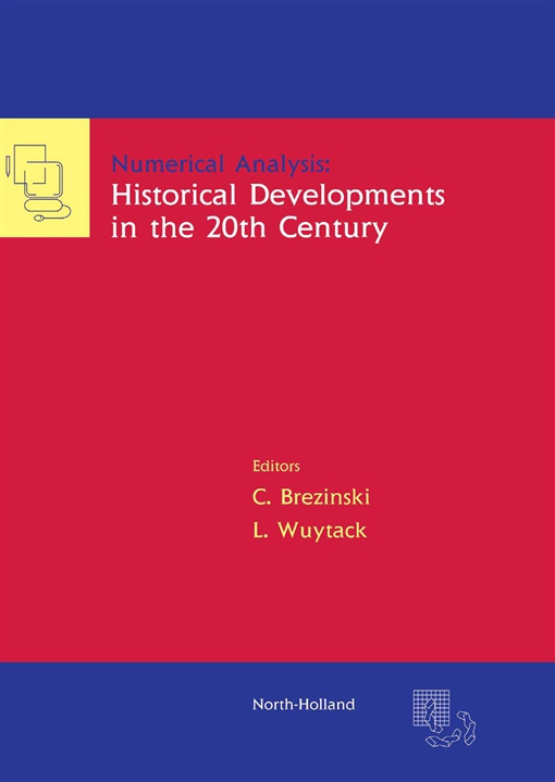 Numerical Analysis: Historical Developments in the 20th Century