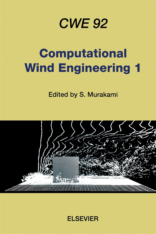 Computational Wind Engineering 1