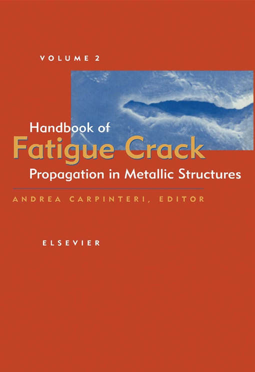 Handbook of Fatigue Crack Propagation in Metallic Structures