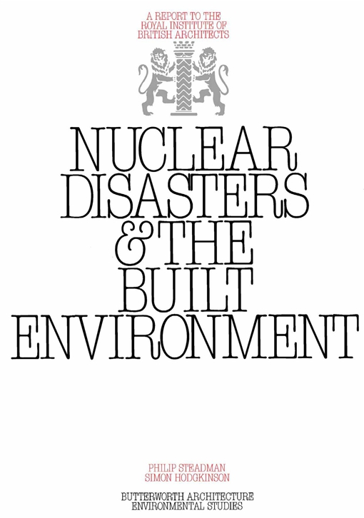 Nuclear Disasters & The Built Environment