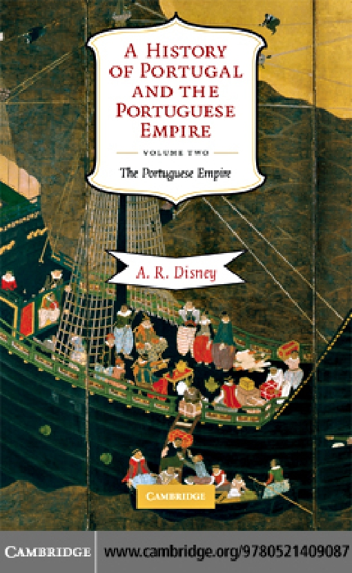 A History of Portugal and the Portuguese Empire: Volume 2, The Portuguese Empire