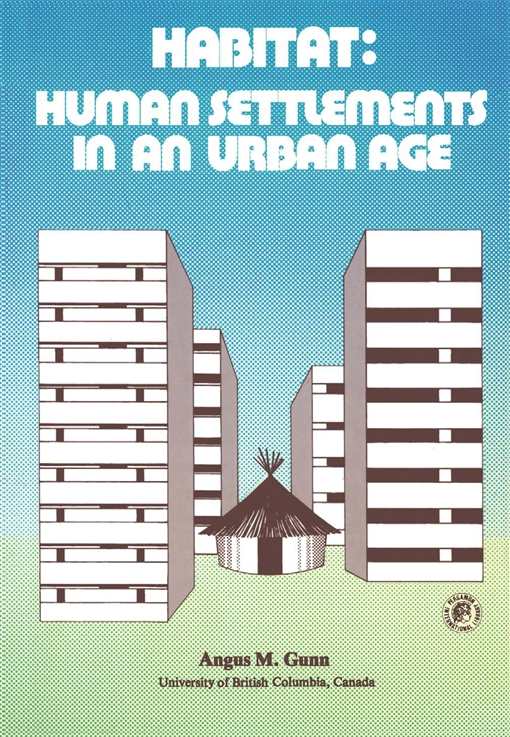 Habitat: Human Settlements in an Urban Age